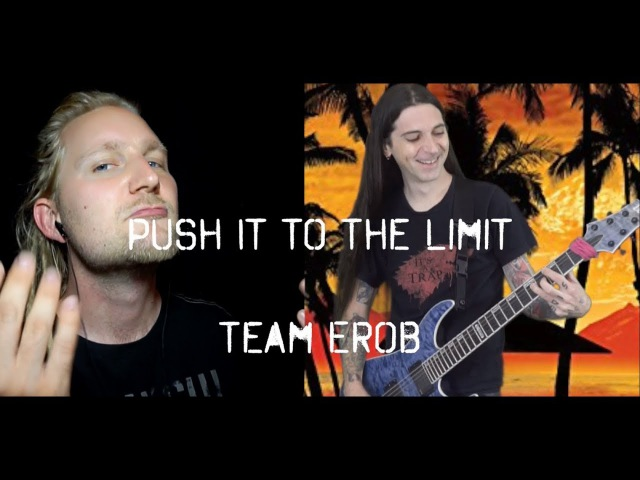 Push It To The Limit meets Metal (w/ Rob Lundgren)
