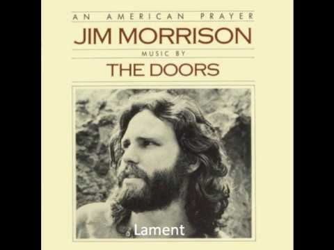 Jim Morrison - Lament (The poem)