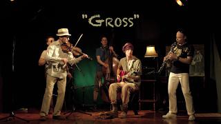 """Gross"""" The Klezmer Tunes"""