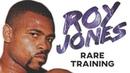 Roy Jones Jr RARE Training In Prime