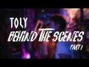 Toly - BTS in LA (Part 1)