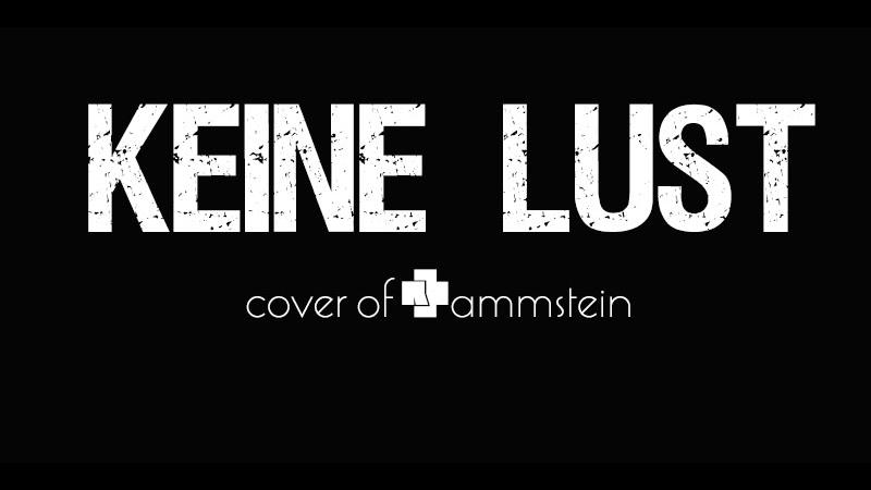 BOGEMA - Keine Lust (cover of Rammstein)