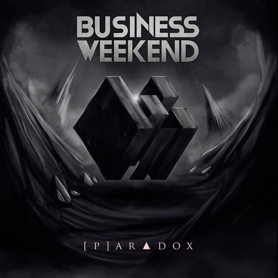 Business Weekend - [P]aradox (2016)