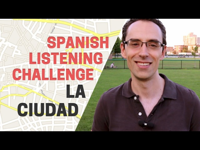 5 La ciudad - Advanced Spanish Listening Challenge (with Subtitles)