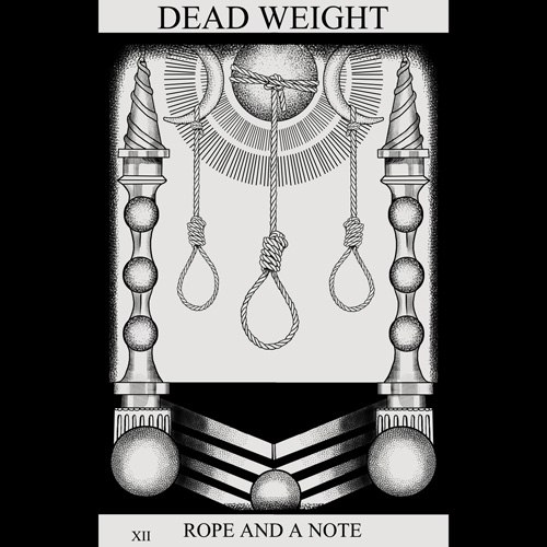 DEAD WEIGHT - Rope and a note [EP] (2012)