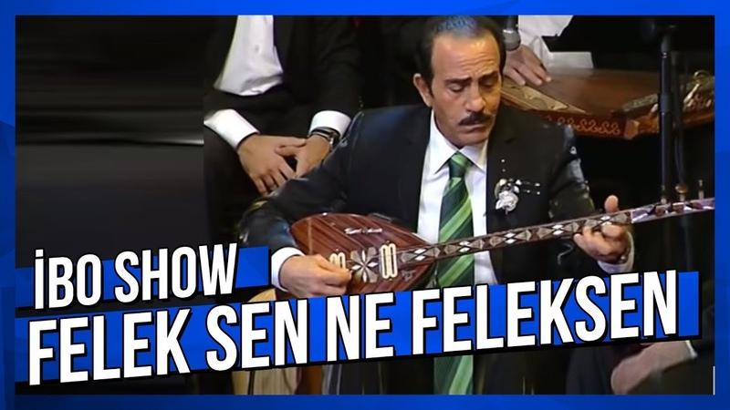 Felek Sen Ne Feleksen - İbrahim Tatlıses Mustafa Keser - Canlı Performans