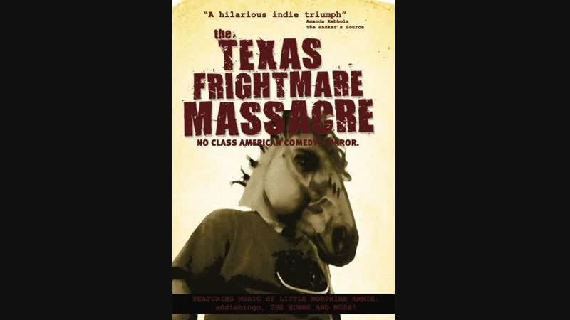 Texas Frightmare Massacre (2010)