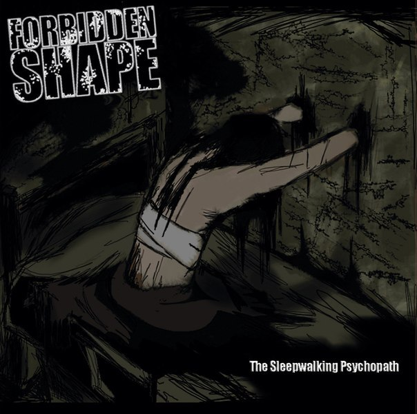 Вышел дебютный альбом FORBIDDEN SHAPE - The Sleepwalking Psychopath (2013)