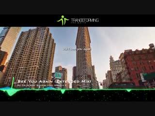 DJ T.H. & Nadi Sunrise feat. Michele C - See You Again (Extended Mix) [+Lyrics] [Music Video] [AVA]