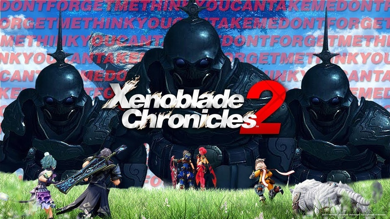The xenoblade chronicles 2 battle theme but you won't forget it