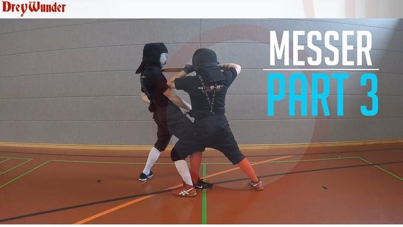 Drey Wunder Lernhilfe - MESSER 3 - Begleitvideo zur HEMA Codex Artikel