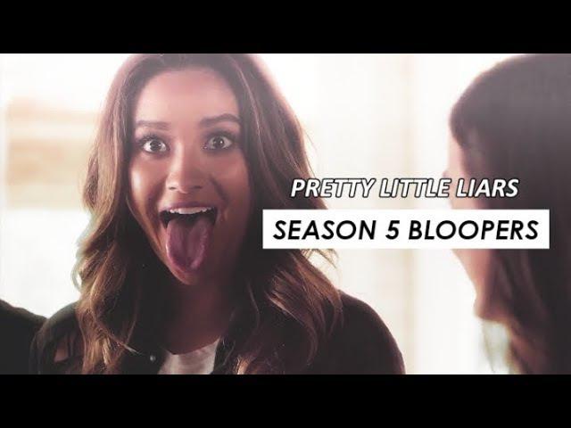 PLL Season 5 Bloopers