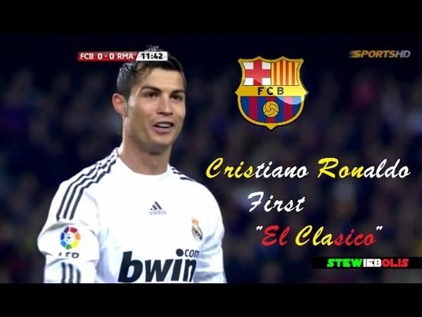 Cristiano Ronaldo ● First El Clasico Debut ● Barcelona Vs Real Madrid ● HD CristianoRonaldo