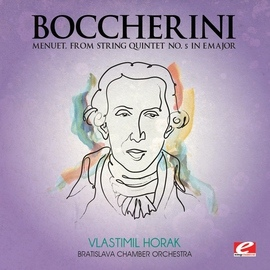 Luigi Boccherini альбом Boccherini: Menuet, from String Quintet No. 5 in E Major (Digitally Remastered)