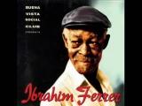 Ibrahim Ferrer - Dos gardenias