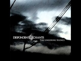 Despondent Chants - For You