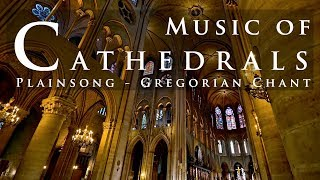 🎵⛪ Music Of Cathedrals | Plainsong Gregorian Chant | Vol 2