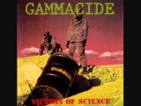 Gammacide - Victims of Science (1989)