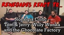 Renegades React to Nostalgia Critic - Tom Jerry: Willy Wonka and the Chocolate Factory