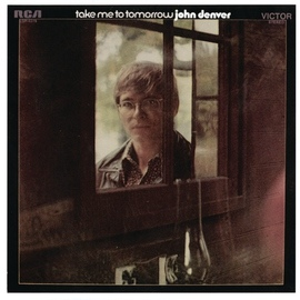 John Denver альбом Take Me To Tomorrow
