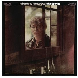 John Denver альбом Take Me To Tomorrow