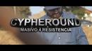 Cypheround Masivo 4 - Resistencia