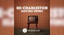 Wolfgang Lohr - Re-Charleston (Radio Edit)