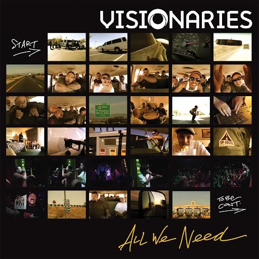 Visionaries альбом All We Need