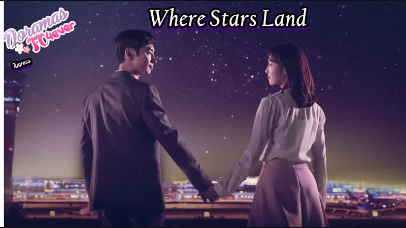 Where Stars Land Episodio 11 DoramasTC4ever