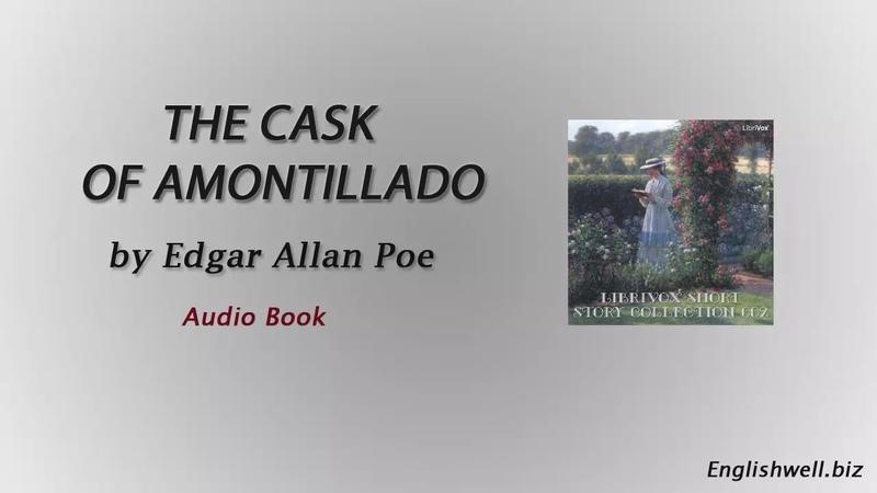 The Cask of Amontillado by Edgar Allan Poe Short Story