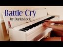 Imagine Dragons - Battle Cry piano cover voice by DariusLock