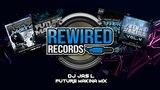 DJ Jas L - Future Makina Mix (Rewired Records)