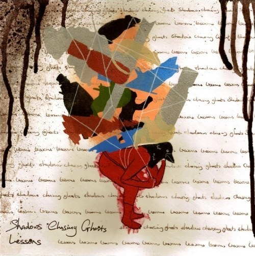 Shadows Chasing Ghosts - Lessons (2012)