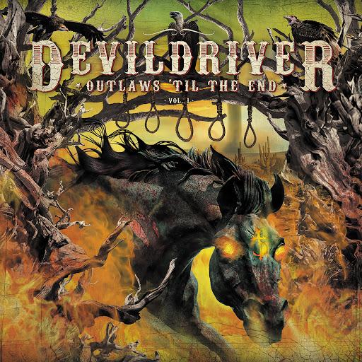 DevilDriver альбом Outlaws 'Til the End, Vol. 1
