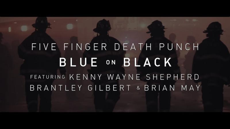 Five Finger Death Punch Blue On Black feat Kenny Wayne Shepherd Brantley Gilbert Brian May