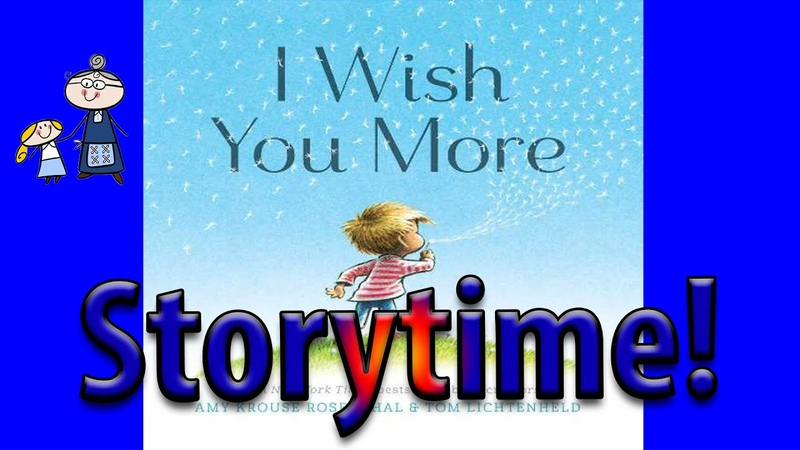 I WISH YOU MORE Read Along ~ Childrens Book ~ Story Time ~ Bedtime Story Read Aloud Books