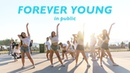 [KPOP IN PUBLIC VANCOUVER FLASHMOB] BLACKPINK (블랙핑크): FOREVER YOUNG Dance Cover [K-CITY]