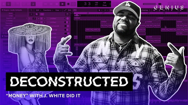 The Making Of Cardi B's Money With J. White Did It | Deconstructed