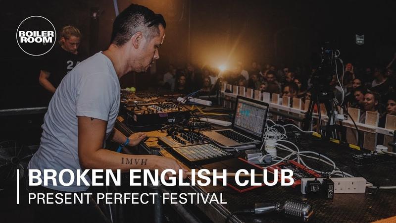 Broken English Club | Boiler Room x Present Perfect Festival