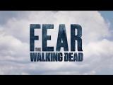 Трейлер 4 сезона Бойтесь ходячих мертвецов