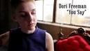 Dori Freeman - You Say (Official Video)