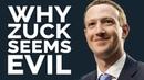 Why Mark Zuckerberg Seems Evil