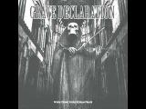 Grave Declaration - Change Of Heart (Christian Black/Death/Worship Metal)