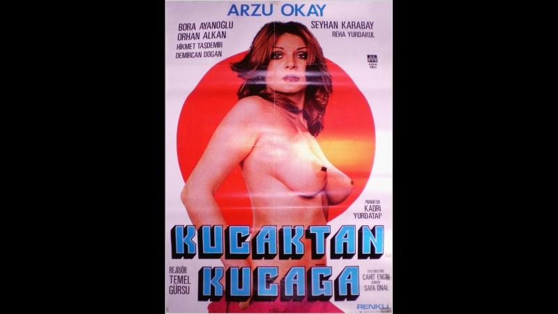 Kucaktan Kucağa Arzu Okay Bora Ayanoğlu 1976 55 Dk