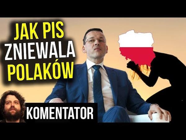 Plan na Zniewolenie Polaków Przez Rząd PIS - Komentator
