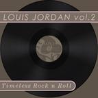 Louis Jordan альбом Timeless Rock n Roll: Louis Jordan Vol 2