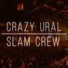 Crazy Ural Slam Сrew