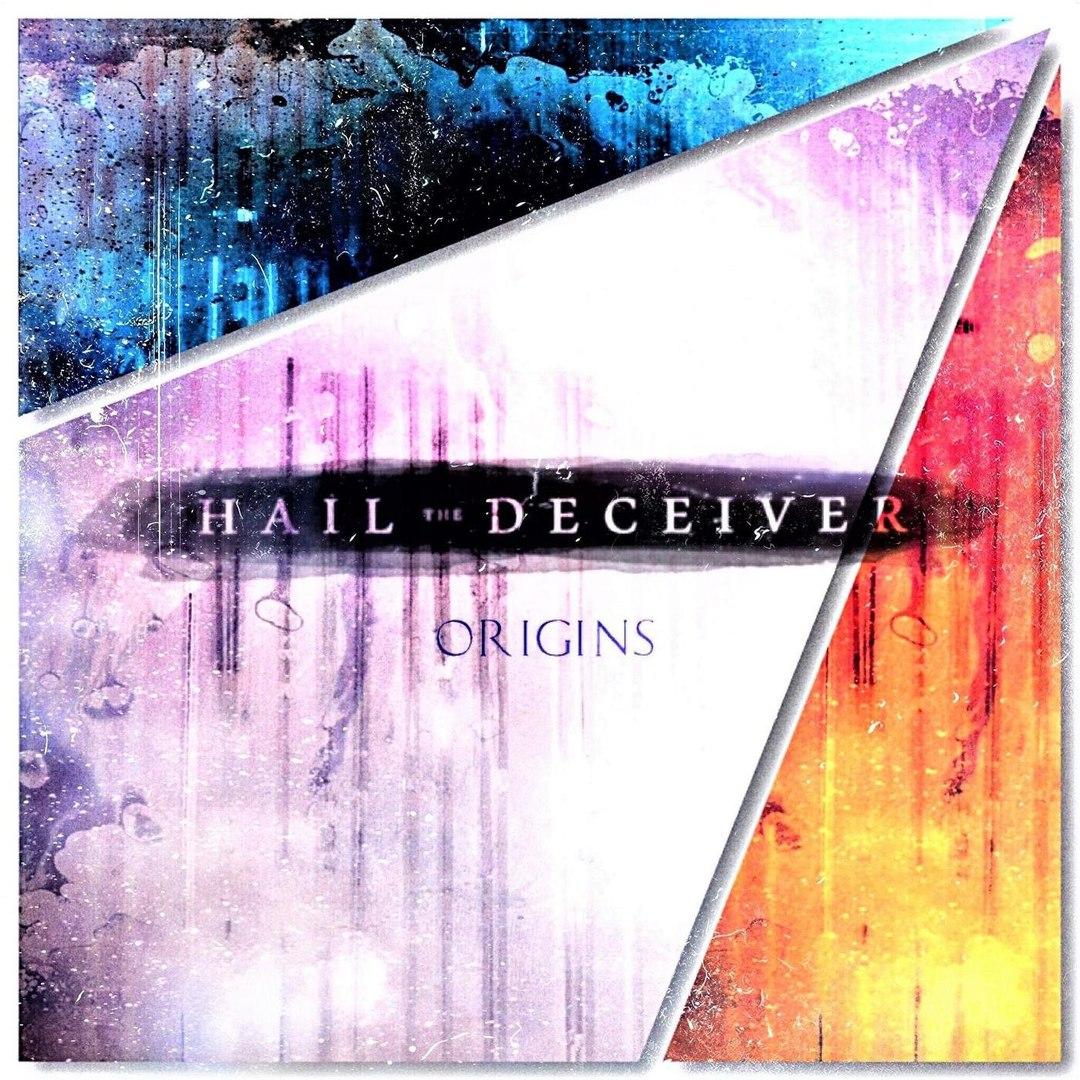 Hail the Deceiver - Origins [EP] (2017)