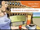 Amore e cappuccino Capitolo 4