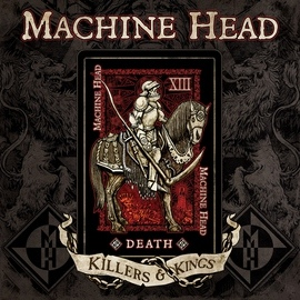 MACHINE HEAD альбом Killers & Kings